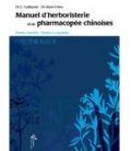 Manuel d herboristerie et de pharmacopée chinoises