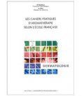 Les Cahiers Pratiques d'Aromathérapie - Dermatologie
